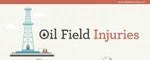 Oil Field Injuries in Oklahoma